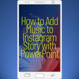 Video Template on How to Add Music to Instagram Story with PowerPoint