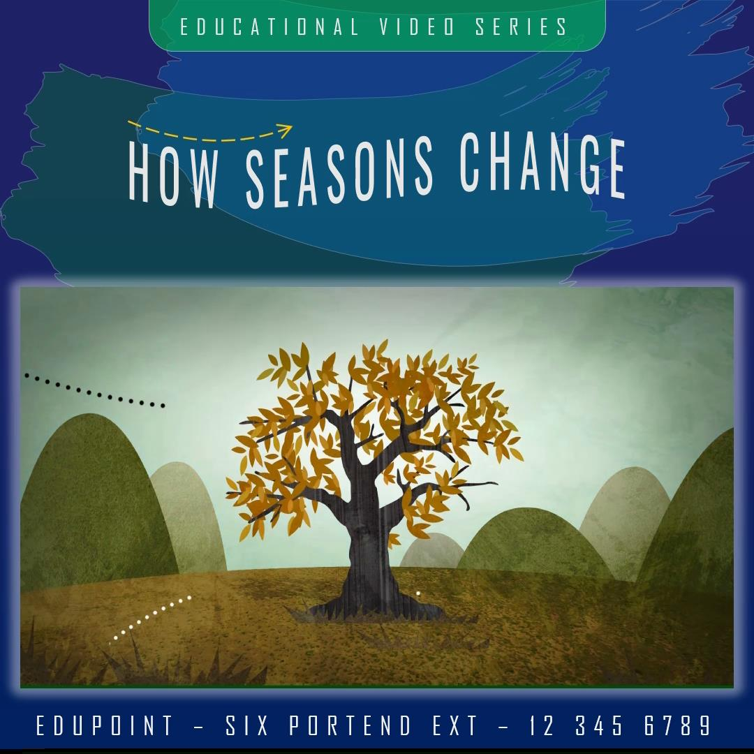 Customizable Educational PPT Video Template - How Seasons Change